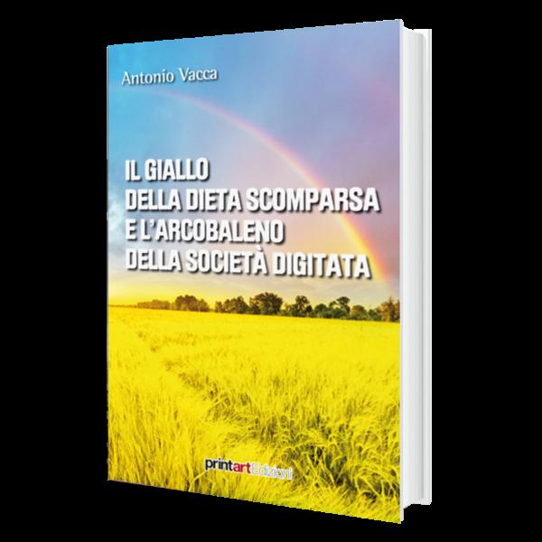 Il giallo della dieta scomparsa e l'arcobaleno della società digitata